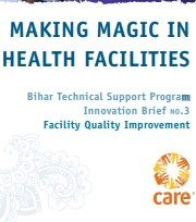 Making Magic in Health Facilities